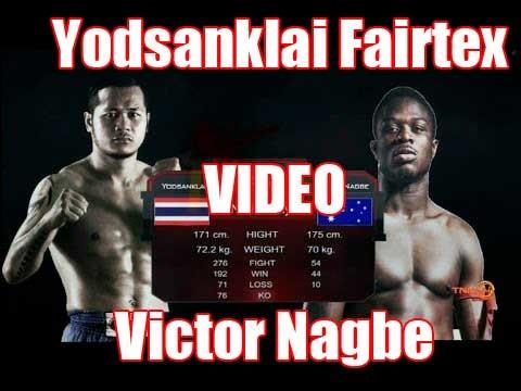 Fight of the Week 8 – Yodsanklai Fairtex Vs Victor Nagbe