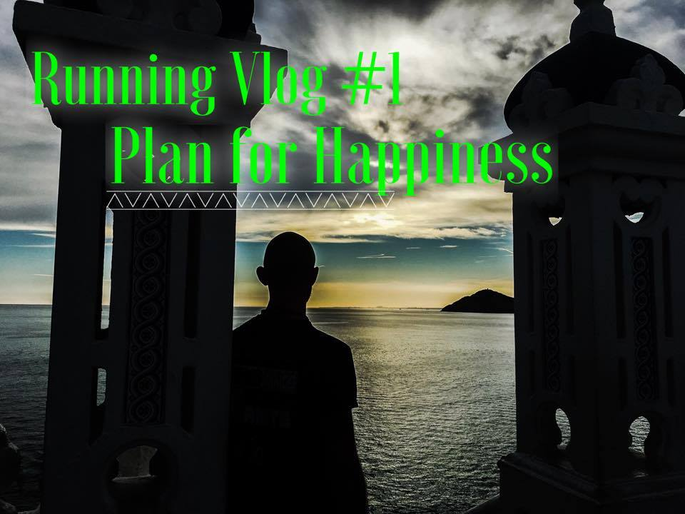 Running VLog #1 – Plan For Happiness – Muay Thai Athlete