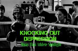 Rachel Saurman – Knocking Out Depression – Muay Thai Athlete Spotlight