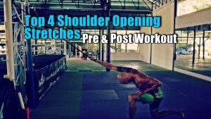Top 4 Shoulder Opening Stretches | Pre and Post Workout