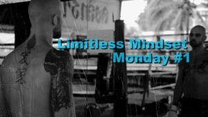 Limitless Mindset Monday – #1 Look at Thy Self