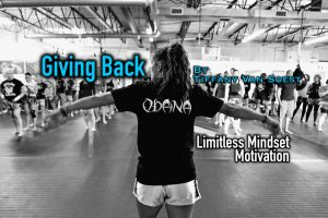 Giving Back – Limitless Mindset Motivation by Tiffany Van Soest