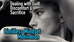 How to Deal With and View Guilt by Tiffany Van Soest – Limitless Mindset Motivation