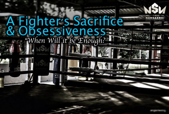 "A Fighter's Sacrifice & Obsessiveness | ""When Will it be Enough?"""