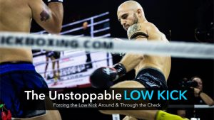 The Unstoppable Low Kick | Technique Video