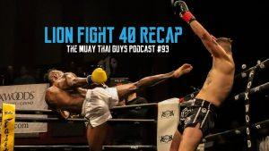 Lion Fight 40 Recap | TMTG #93