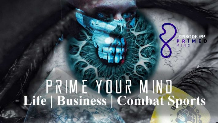 Primed Mind for Life, Business and Combat with Elliot Roe | TMTG #95