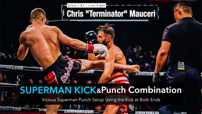 How to Land a Vicious Superman Punch & Kick Combination | Chris Mauceri