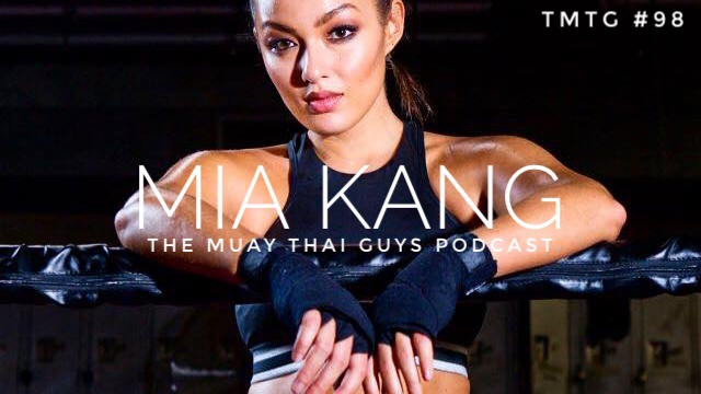 Breaking the Mold with Supermodel & Thai Boxer Mia Kang | TMTG #098