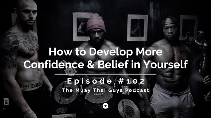 How to Develop More Confidence & Belief in Yourself | TMTG #102