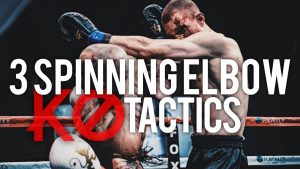 Top 3 Spinning Elbow Knockout Techniques