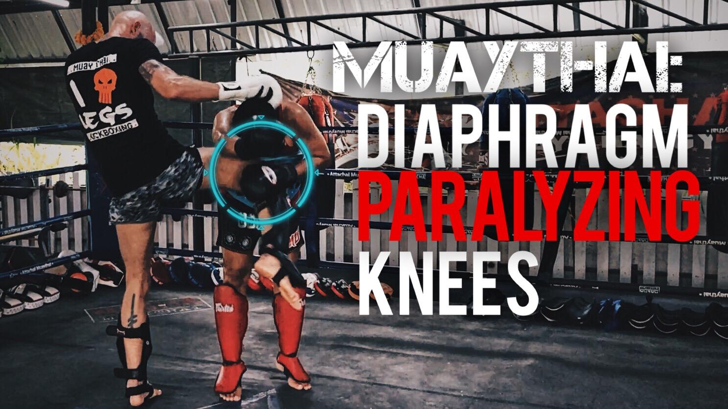 Diaphragm Paralyzing Knees with the Emperor Namsaknoi