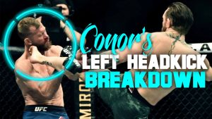 Conor Mcgregor's Left Head Kick Vs Cowboy Breakdown
