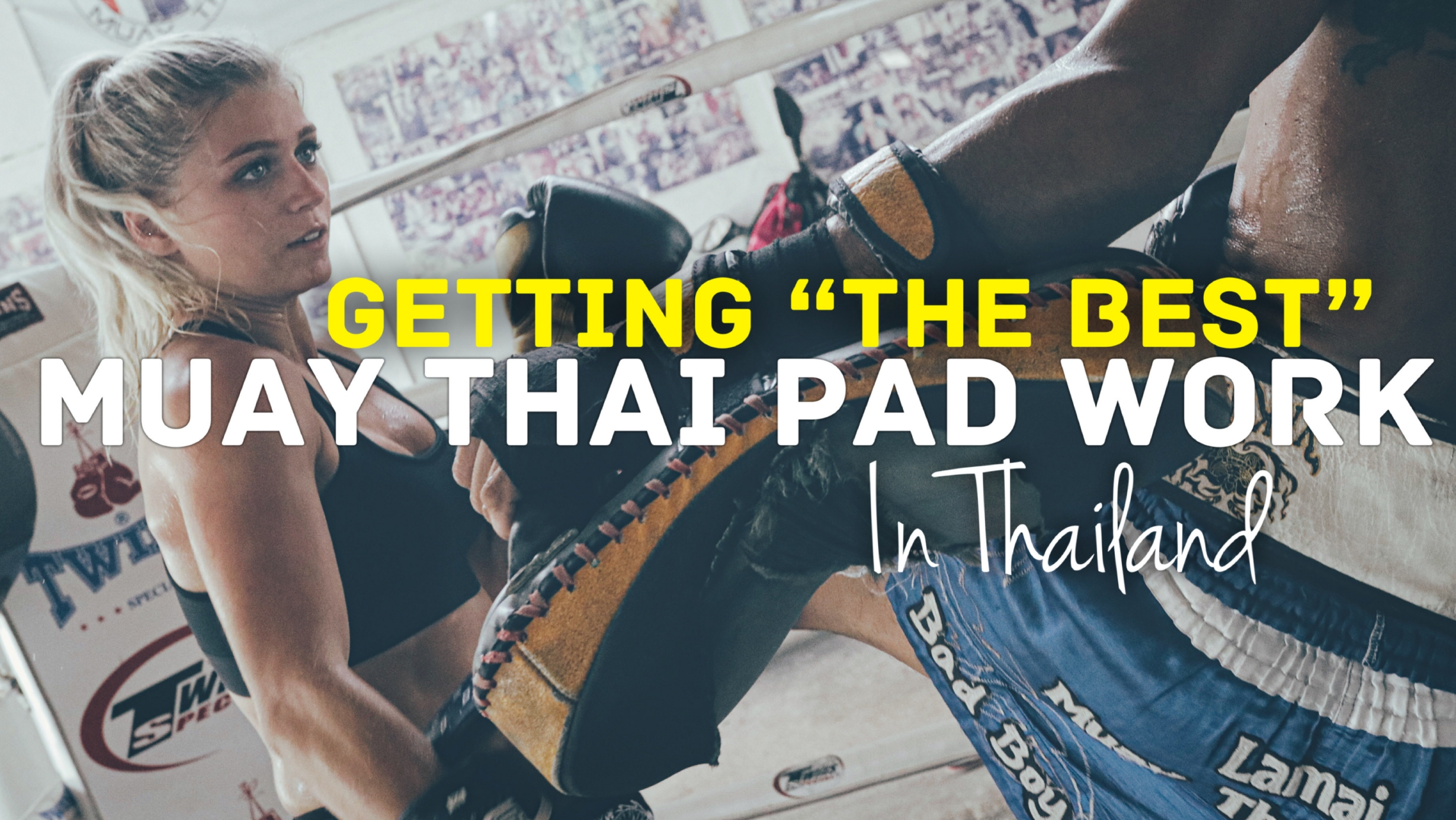 How to Get the Best Pad Work in Thailand Feat. Kru Namsaknoi